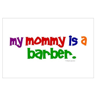 My Mommy Is A Barber (PRIMARY) Poster