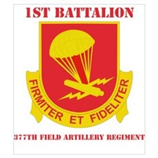 DUI - 1st Bn - 377th FA Regt with Text Large Poste Poster