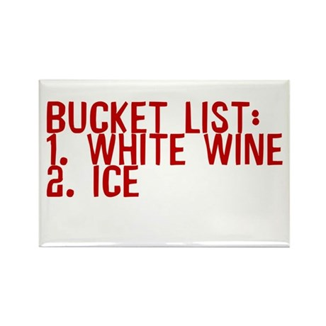 Bucket List White Wine Ice Rectangle Magnet