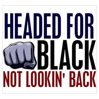 Headed For Black 2 Poster