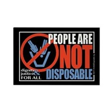 People Are Not Disposable Rectangle Magnet