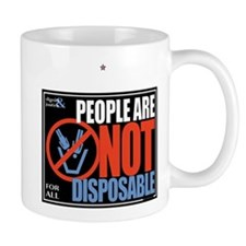 People Are Not Disposable Mug