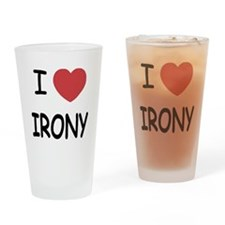 I heart irony Drinking Glass