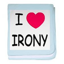 I heart irony baby blanket