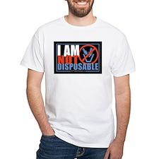 I Am Not Disposable Shirt