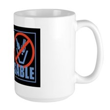 I Am Not Disposable Mug