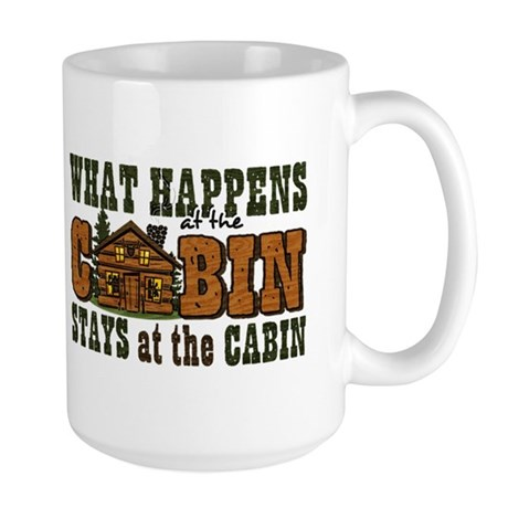 Happens At The Cabin Large Mug