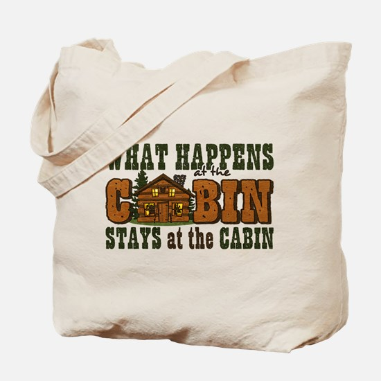 Happens At The Cabin Tote Bag