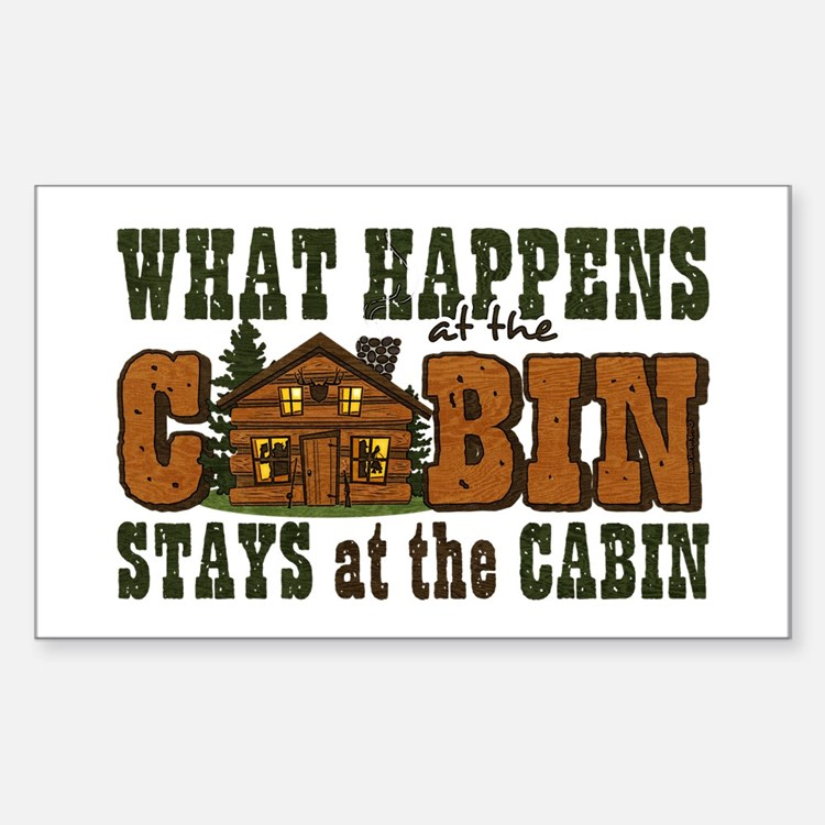 Happens At The Cabin Sticker (Rectangle)