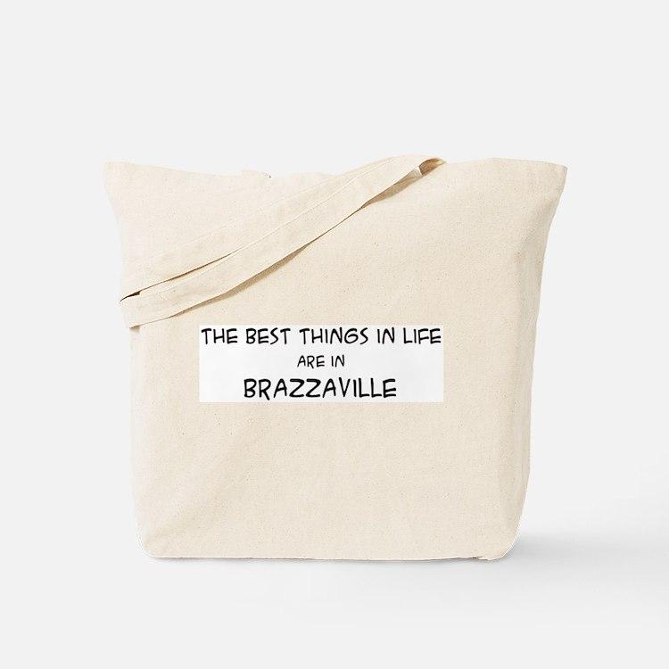 Best Things in Life: Brazzavi Tote Bag