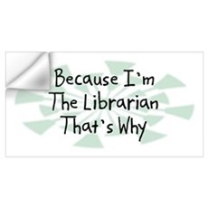 Because Librarian Wall Decal