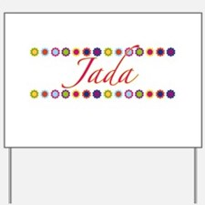 Jada with Flowers Yard Sign