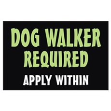 Dog Walker required Poster