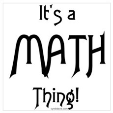 It's a Math Thing! Poster