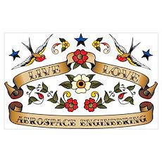 Live Love Aerospace Engineering Poster