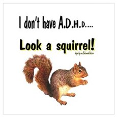 ADHD Squirrel Poster