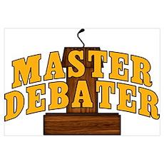 Master Debater Poster