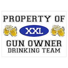 Property of Gun Owner Drinking Team Poster