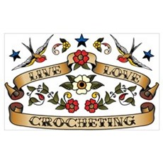Live Love Crocheting Poster