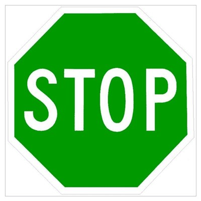 Green Stop Sign Poster