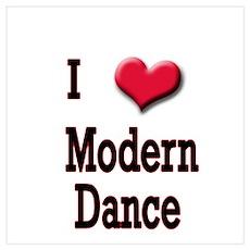 I Love (Heart) Modern Dance Poster