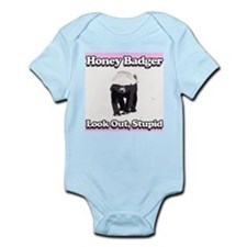 Honey Badger Look Out Stupid Infant Bodysuit