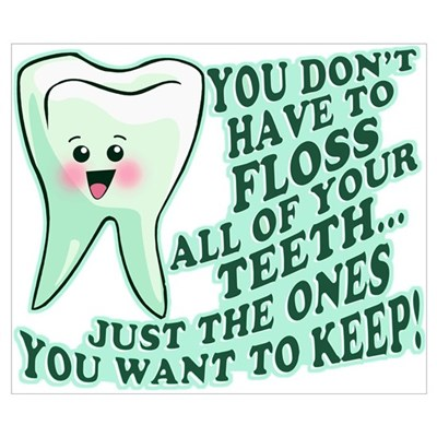 Funny Dentist Quote Poster