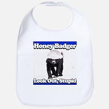 Honey Badger Look Out Stupid Bib
