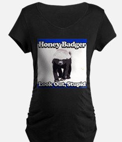 Honey Badger Look Out Stupid T-Shirt