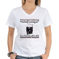 Honey Badger Look Out Stupid Shirt