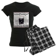 Honey Badger Look Out Stupid Pajamas