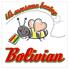 Awesome Being Bolivian Poster