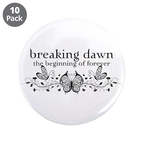 "Breaking Dawn Beginning 3.5"" Button (10 pack)"