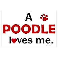 A Poodle Loves Me Poster