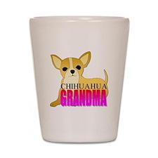 Chihuahua Grandma Shot Glass