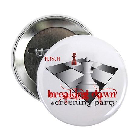 "Breaking Dawn Screening Party 2.25"" Button"