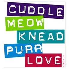 Cuddle Meow Knead Purr Love Poster