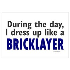 Dress Up Like A Bricklayer Canvas Art