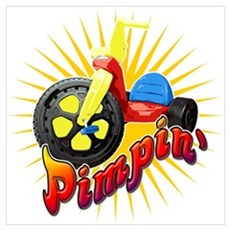 Pimpin' Big Wheel Poster
