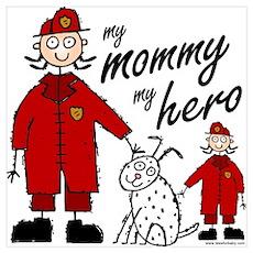 Firefighter Mommy Hero Poster