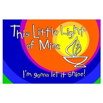 """""""This Little Light of Mine"""" Print - 11x17 Poster"""