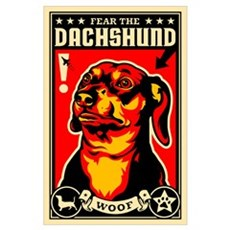 Fear the DACHSHUND Poster