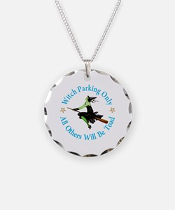 Witch Parking Only Necklace