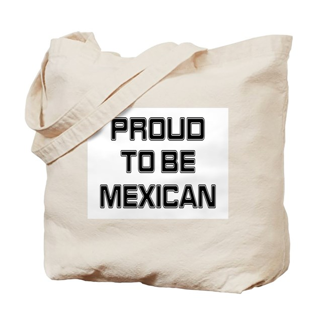 Proud to be Mexican Tote Bag by flagplanet