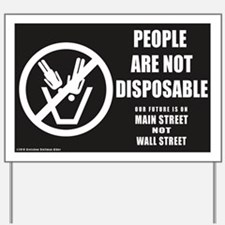 People Are Not Disposable 2010 Yard Sign