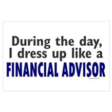 Dress Up Like A Financial Advisor ri Poster