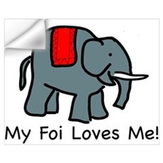 My Foi Loves Me Wall Decal