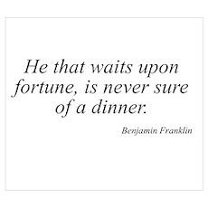 Benjamin Franklin quote 63 Poster
