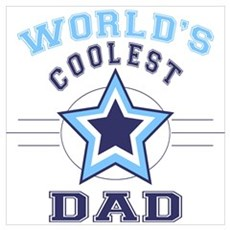 World's Coolest Dad Poster