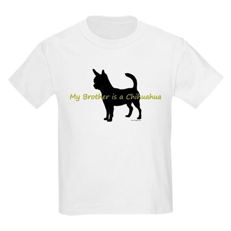 My Brother is a Chihuahua Kids Light T-Shirt